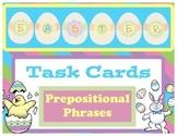 Easter Task Cards-Prepositional Phrases