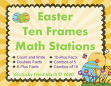 Easter Ten Frames Math Stations for Kinder and First Grade