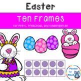Easter Ten Frames - Pre-K, Preschool, and Kindergarten