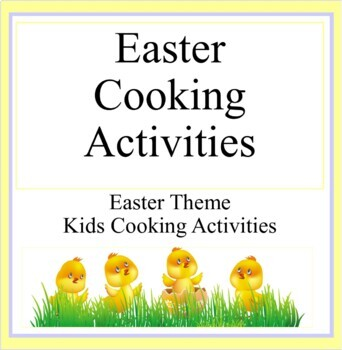 Easter Theme  Cooking  Activities