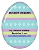 Easter Themed - Kindergarten Common Core Math: Addition: Missing Addends