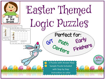 Easter Themed Logic Puzzles for G/T or Early Finishers -  2nd or 3rd Grade