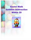 Easter Themed Math Addition & Subtraction Within 20 Printable Worksheets