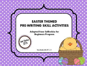 Easter Themed Pre-Writing (Callirobics) Activities