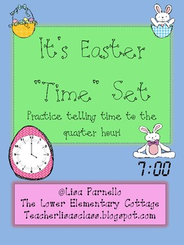 """Easter """"Time"""" Analog/Digital Time Matching to Quarter Hour"""