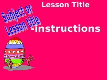 Easter Time Daily Instructions