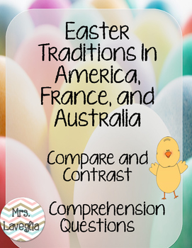 Easter Traditions Comprehension and Compare/Contrast