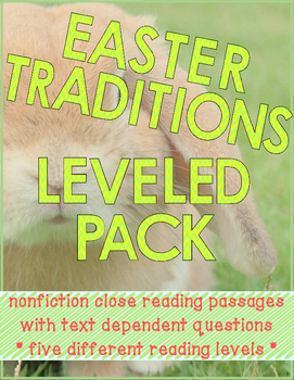 Easter Traditions Nonfiction Close Reading Passages - Leveled Pack