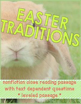 Easter Traditions Nonfiction Close Reading Passage - Level 8.0