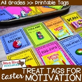 Easter Treat Tags   Testing Motivation Treat Tags   Candy & Treat Tags