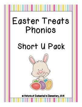 Easter Treats Phonics: Short U Pack