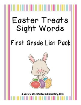 Easter Treats Sight Words! First Grade Dolch List Edition