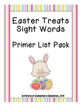 Easter Treats Sight Words! Primer Dolch List Edition