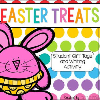 Easter Treats: Student Gift Tags and Writing Activity