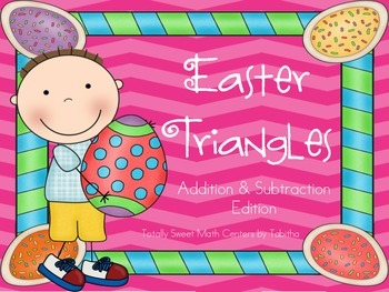 Easter Triangles- Addition and Subtraction to 20 Edition 1.OA.6