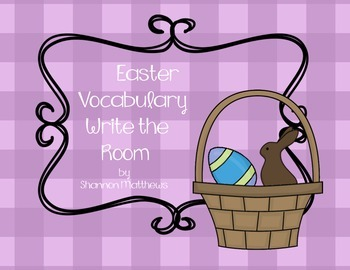 Easter Vocabulary Write the Room