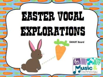 Easter Vocal Exploration SMART Board Activity