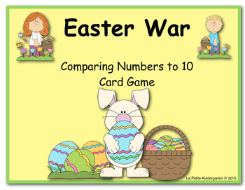 Easter War (A Comparing Numbers to 10 Card Game)