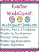 Easter WebQuest - Engaging Internet Activity