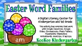 Easter Word Families-A Digital Literacy Center (Compatible