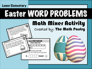 Easter Word Problems - Math Mixer - Lower Elementary