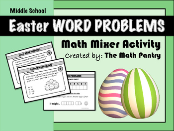 Easter Word Problems - Math Mixer -  Middle School