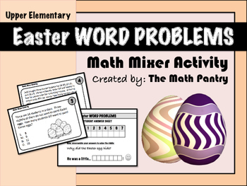 Easter Word Problems - Math Mixer - Upper Elementary