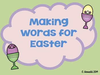 Easter Word Work - Making Words