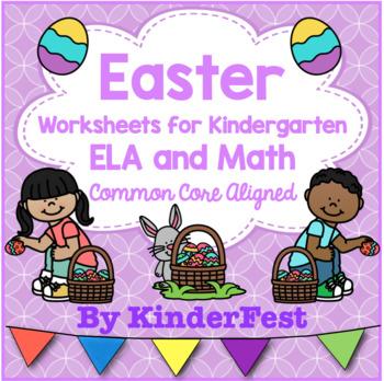 Easter Worksheets for Kindergarten - ELA and Math - Common Core Aligned
