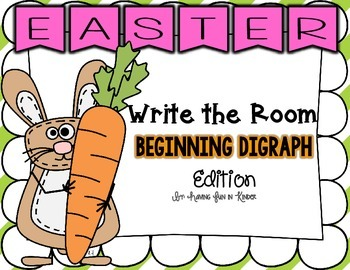 Easter Write the Room - Beginning Digraphs Edition