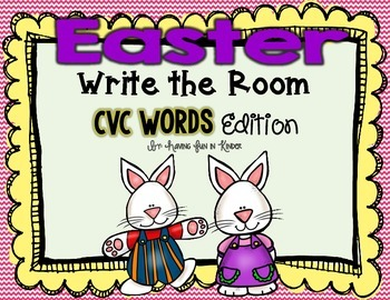 Easter Write the Room - CVC Words Edition