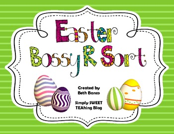Easter Write the Room & Word Sort - Bossy R