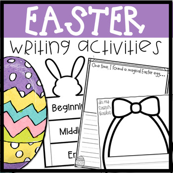 Easter Writing Prompts and Activities