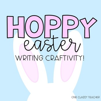 Easter Writing Craftivity