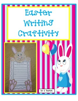 Easter Writing Craftivity {First Grade Easter Bunny Writing}