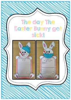 Easter Writing Craftivity - The day The Easter Bunny got sick!