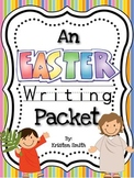 Easter Writing Pack- centered around the Biblical story of Easter