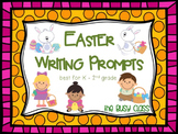 Easter Writing Prompts (K-2)