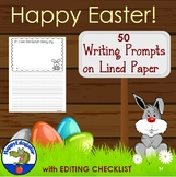 Easter Writing Prompts on Lined Paper with Editing Checklist  No Prep