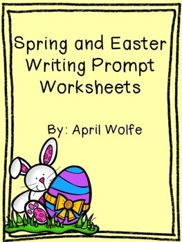 Easter and Spring Writing Prompts