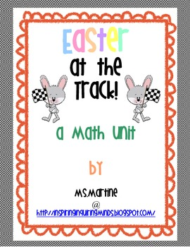 Easter at the Track Math Unit