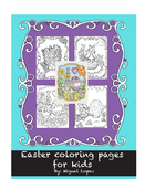 Easter coloring pages. 1st-4th grade