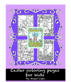 Easter coloring pages. 3rd-6th grade