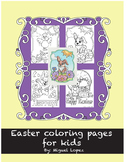 Easter coloring pages. K-3rd