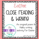 Easter Haiku Close Reading Poetry and Writing Activity