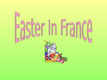 Easter in France - French 1 Powerpoint in English