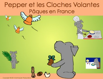 Easter in France or Pepper and the Flying Bells with French Vocabulary