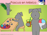 Easter in Mexico or Pepper y Pascua with Spanish Vocabulary