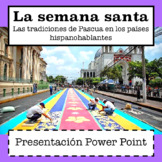 La Semana Santa / Las Pascuas Power Point (Easter in Spanish-Speaking Countries)