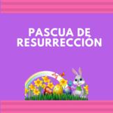 Easter in spanish / Pascua de resurrección